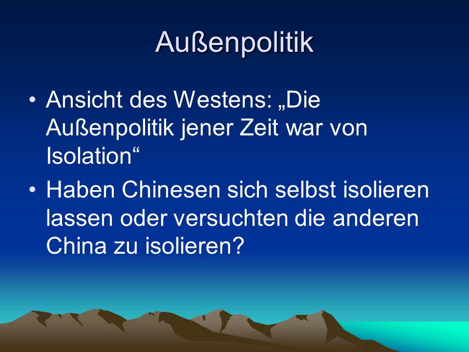 """Außenpolitik Ansicht des Westens: """"Die Außenpolitik jener Zeit war von Isolation"""
