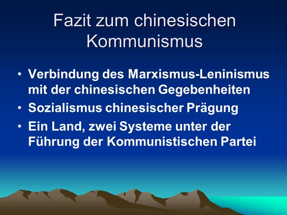 Fazit zum chinesischen Kommunismus