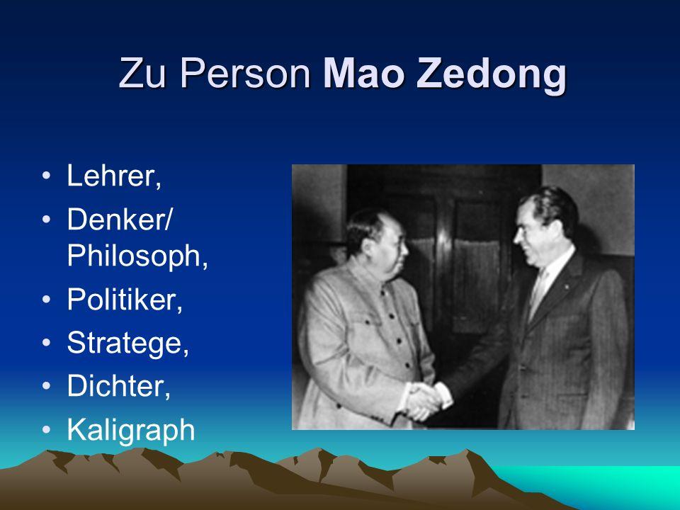 Zu Person Mao Zedong Lehrer, Denker/ Philosoph, Politiker, Stratege,