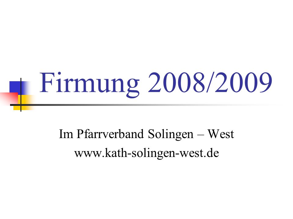 Im Pfarrverband Solingen – West www.kath-solingen-west.de