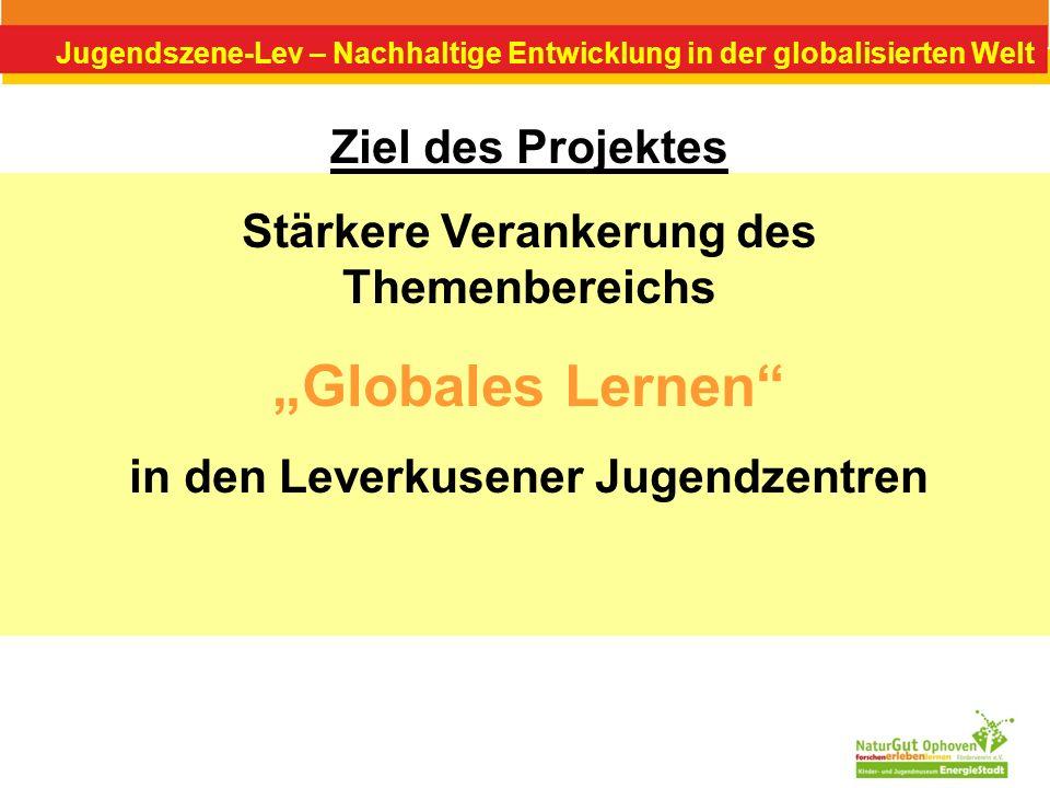"""Globales Lernen Ziel des Projektes"