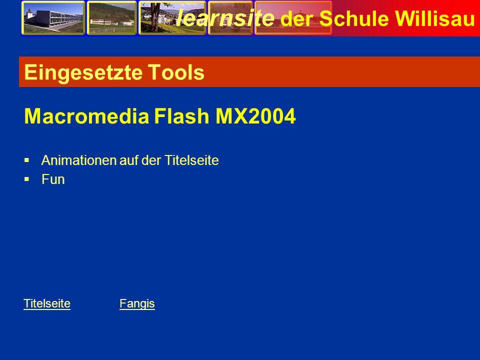 Eingesetzte Tools Macromedia Flash MX2004