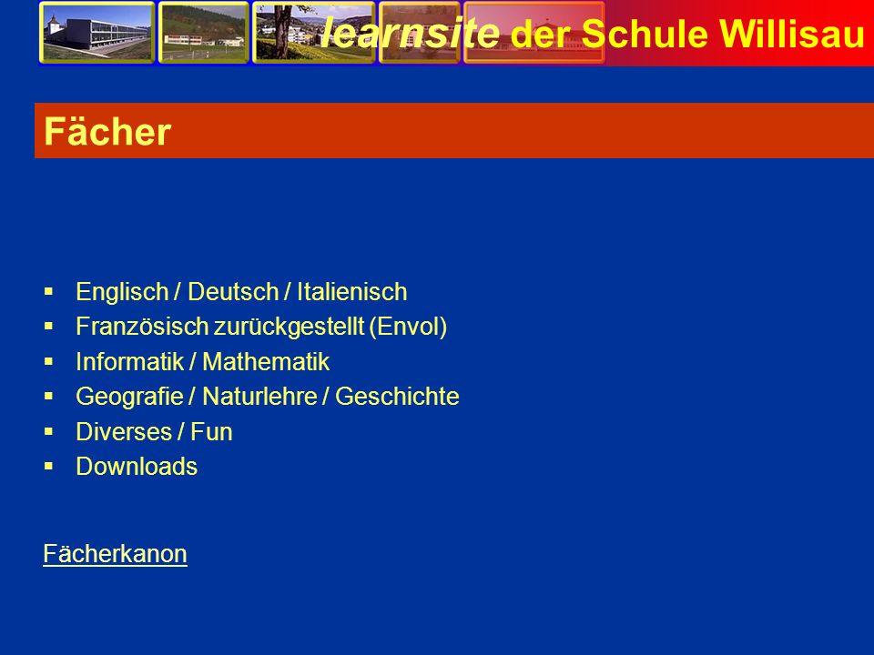 Fächer Englisch / Deutsch / Italienisch