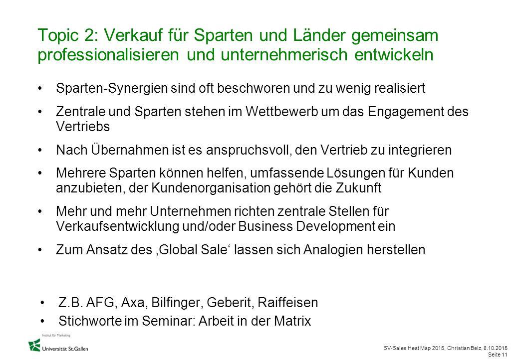 Topic 2: Verkauf für Sparten und Länder gemeinsam professionalisieren und unternehmerisch entwickeln