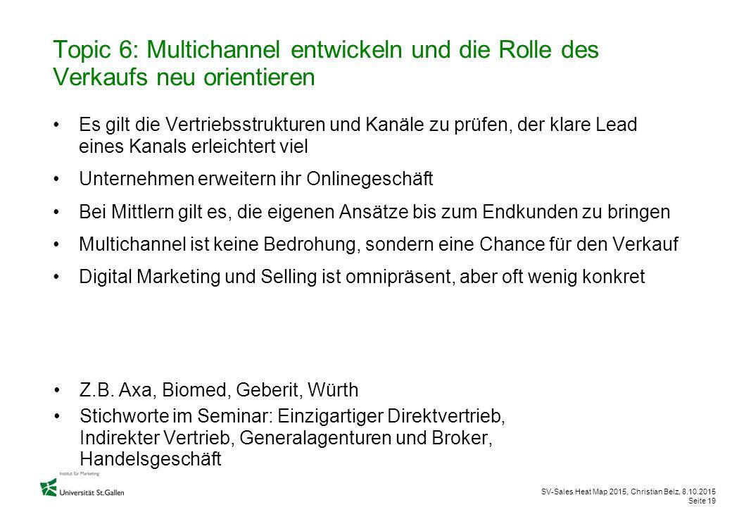 Topic 6: Multichannel entwickeln und die Rolle des Verkaufs neu orientieren