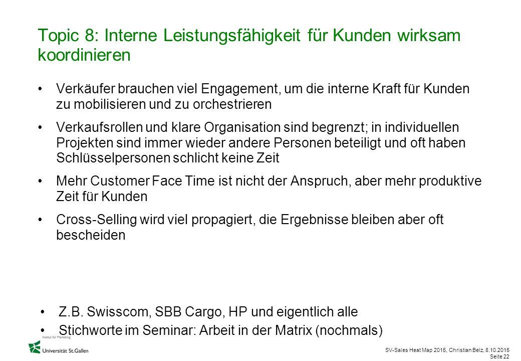 Topic 8: Interne Leistungsfähigkeit für Kunden wirksam koordinieren
