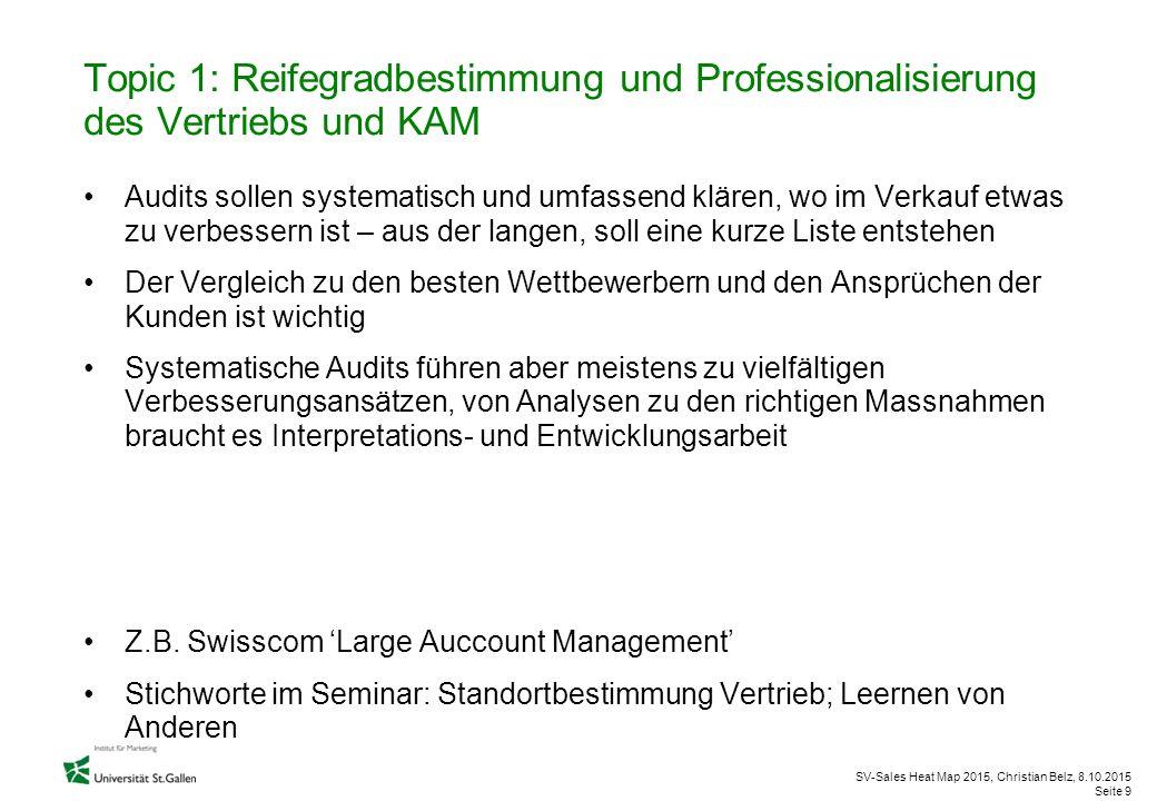 Topic 1: Reifegradbestimmung und Professionalisierung des Vertriebs und KAM