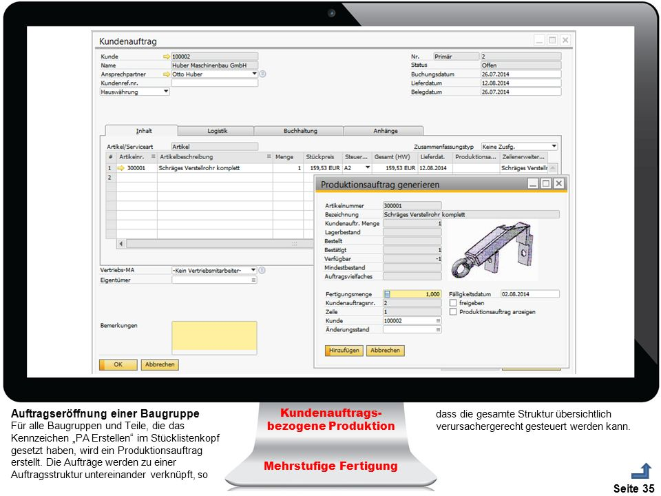 Auftragseröffnung einer Baugruppe Kundenauftrags-bezogene Produktion
