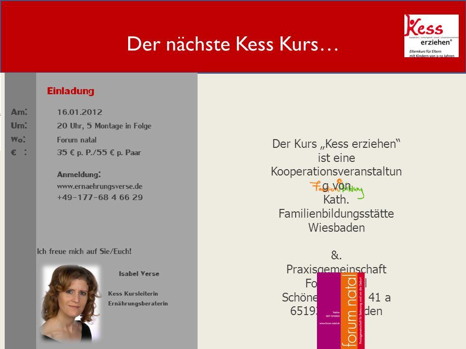 """Der nächste Kess Kurs… Der Kurs """"Kess erziehen ist eine Kooperationsveranstaltung von. Kath. Familienbildungsstätte Wiesbaden."""