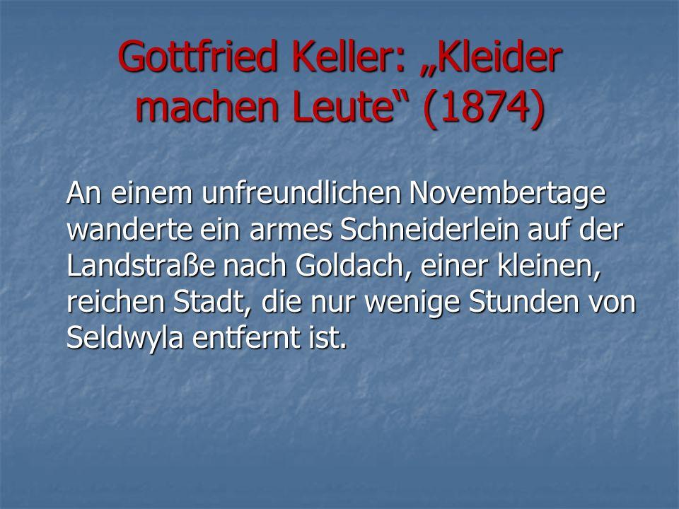 """Gottfried Keller: """"Kleider machen Leute (1874)"""