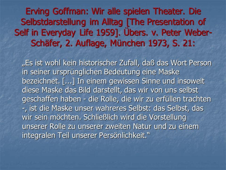 Erving Goffman: Wir alle spielen Theater