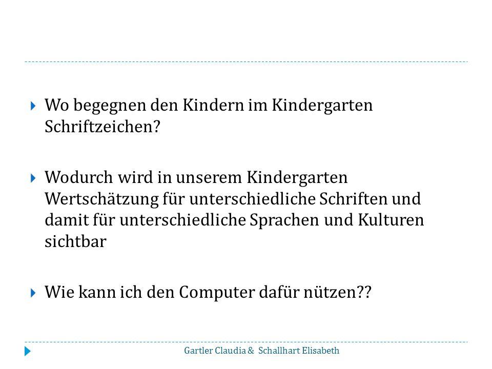 Wo begegnen den Kindern im Kindergarten Schriftzeichen