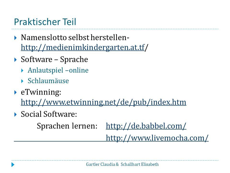 Praktischer Teil Namenslotto selbst herstellen- http://medienimkindergarten.at.tf/ Software – Sprache.