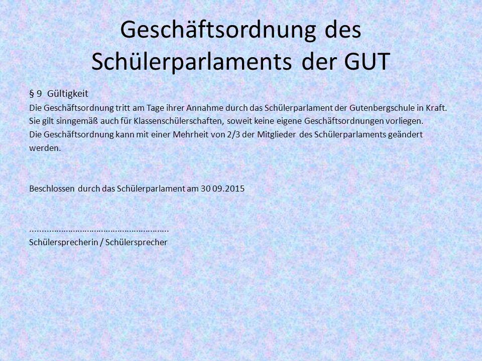 Geschäftsordnung des Schülerparlaments der GUT