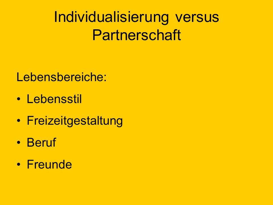 Individualisierung versus Partnerschaft