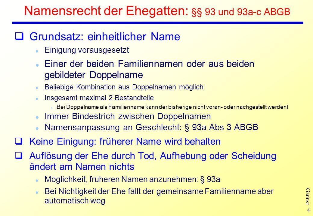 Namensrecht der Ehegatten: §§ 93 und 93a-c ABGB