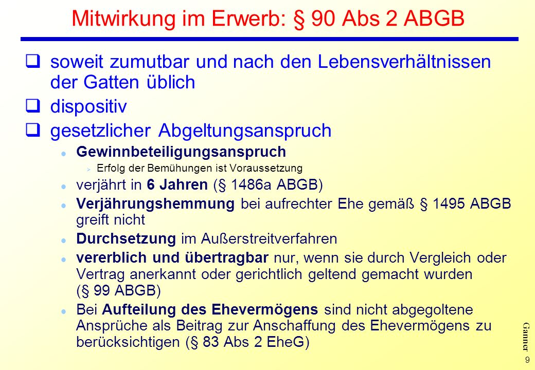 Mitwirkung im Erwerb: § 90 Abs 2 ABGB