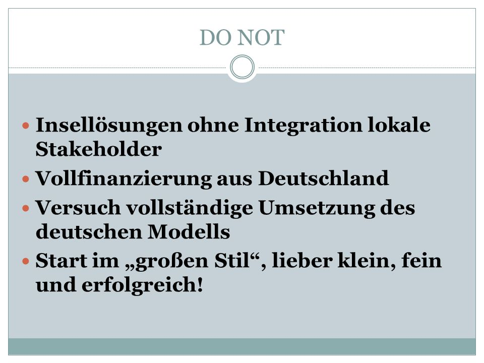DO NOT Insellösungen ohne Integration lokale Stakeholder