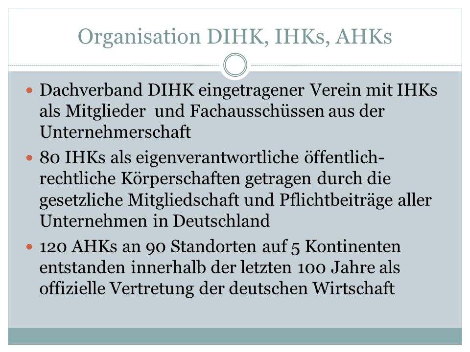 Organisation DIHK, IHKs, AHKs