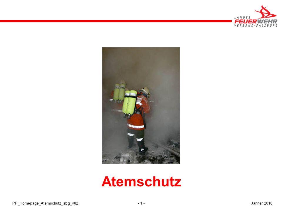 Atemschutz PP_Homepage_Atemschutz_sbg_v02 Jänner 2010 Atemschutz