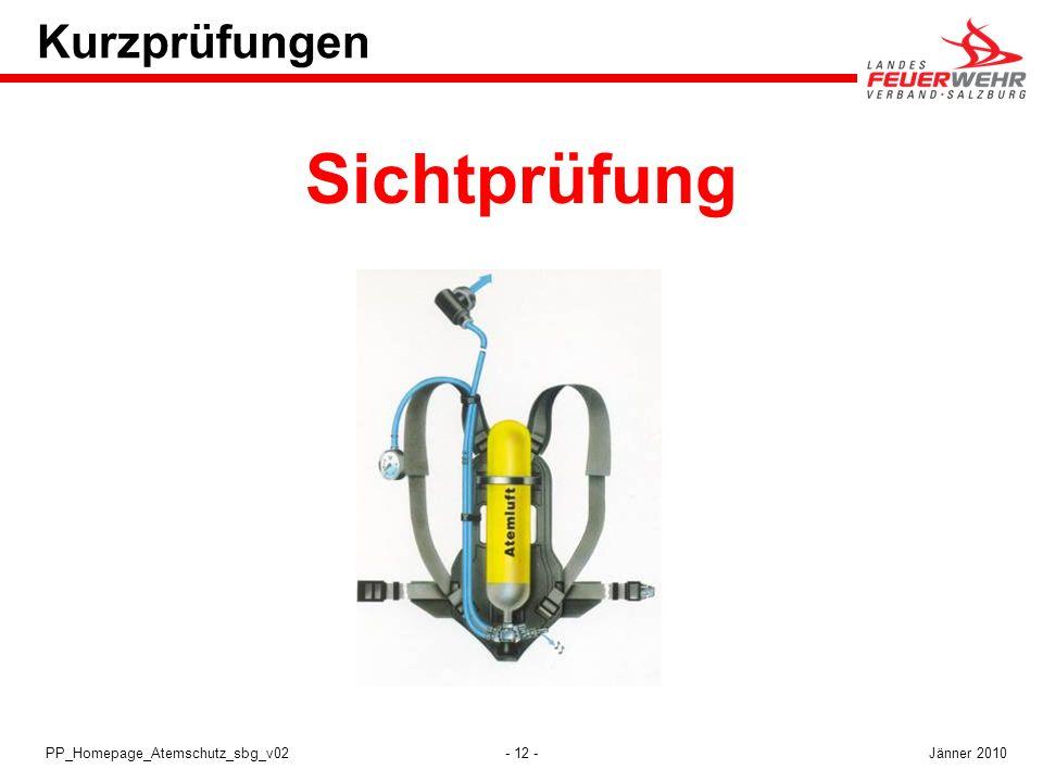 Kurzprüfungen Sichtprüfung PP_Homepage_Atemschutz_sbg_v02 Jänner 2010