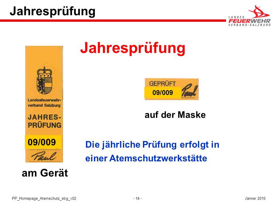 Jahresprüfung Jahresprüfung am Gerät auf der Maske 09/009