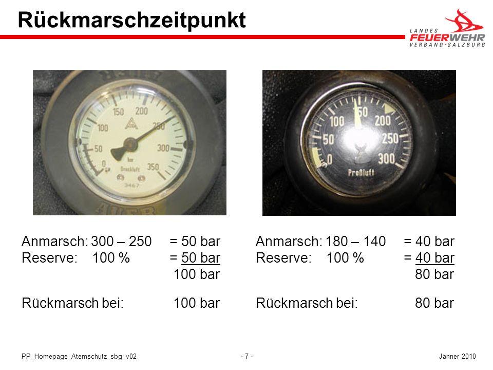Rückmarschzeitpunkt Anmarsch: 300 – 250 = 50 bar Reserve: 100 % = 50 bar 100 bar.