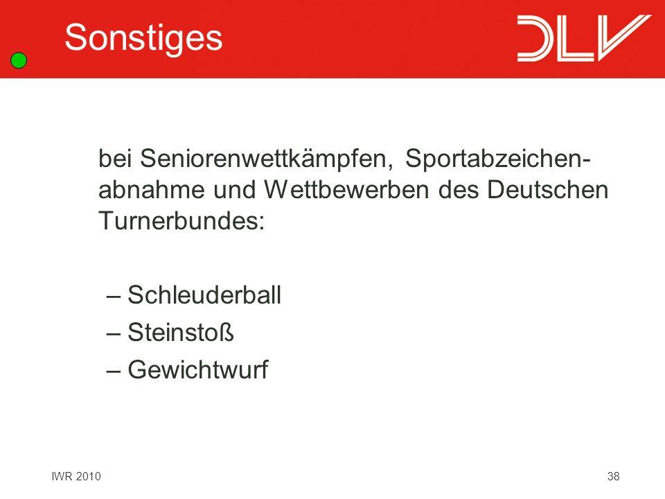 Sonstiges bei Seniorenwettkämpfen, Sportabzeichen- abnahme und Wettbewerben des Deutschen Turnerbundes: