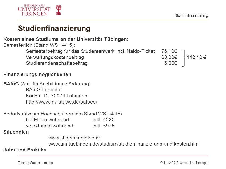 Studienfinanzierung Kosten eines Studiums an der Universität Tübingen: