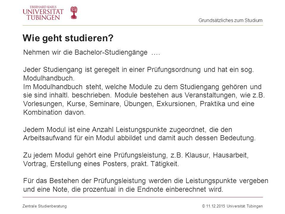 Wie geht studieren Nehmen wir die Bachelor-Studiengänge ….