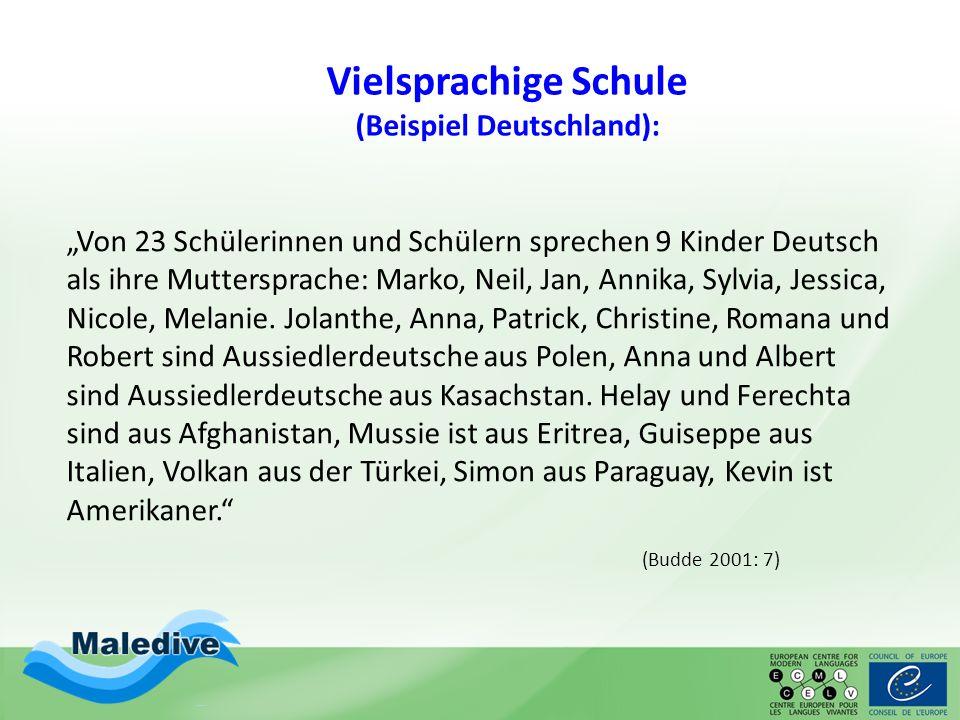 Vielsprachige Schule (Beispiel Deutschland):
