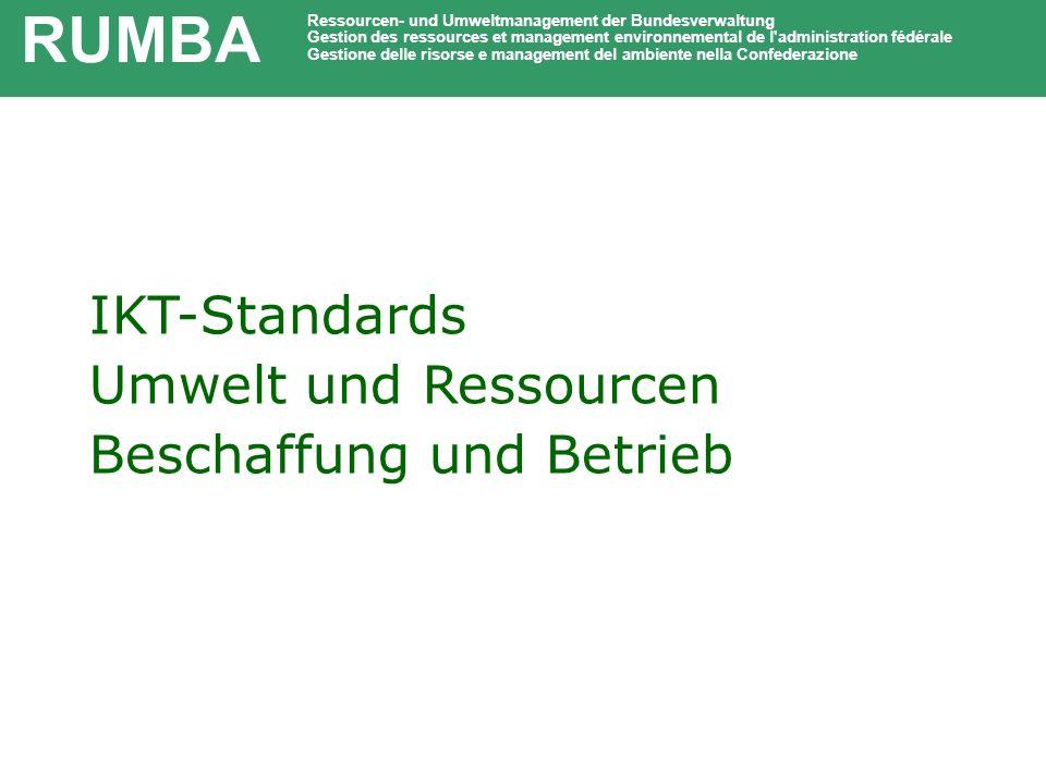 RUMBA IKT-Standards Umwelt und Ressourcen Beschaffung und Betrieb