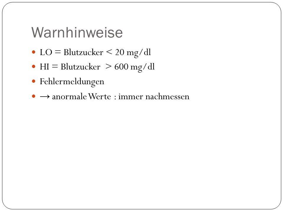 Warnhinweise LO = Blutzucker < 20 mg/dl