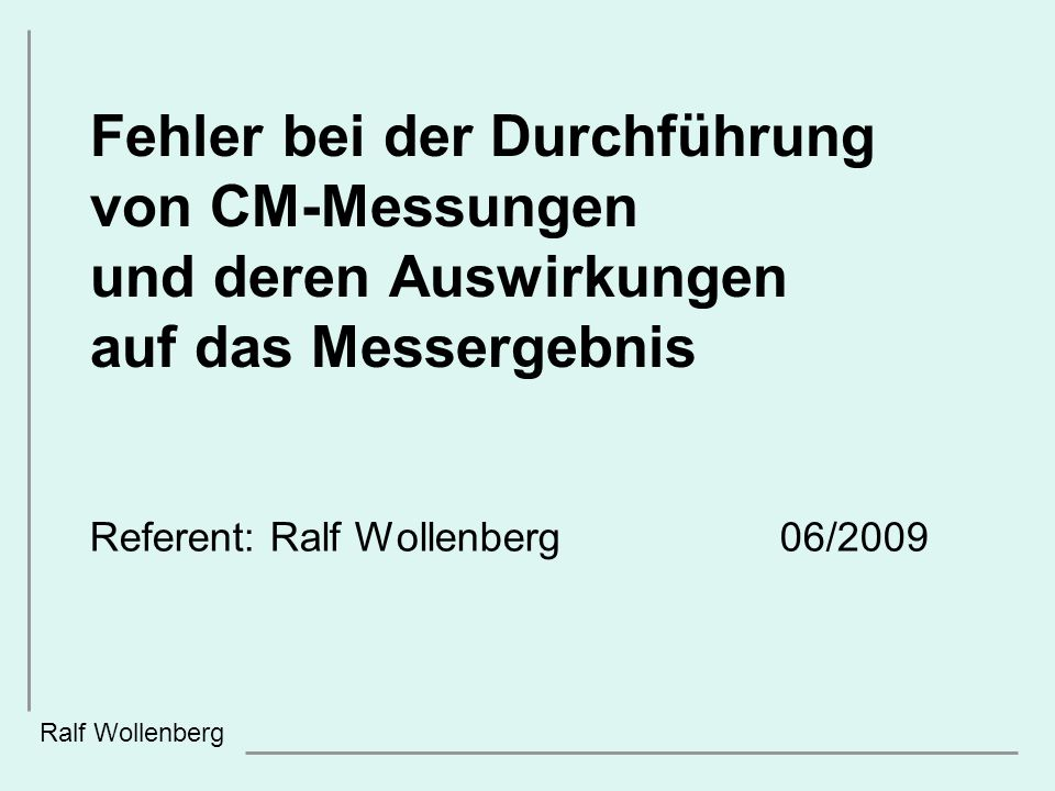 Referent: Ralf Wollenberg 06/2009