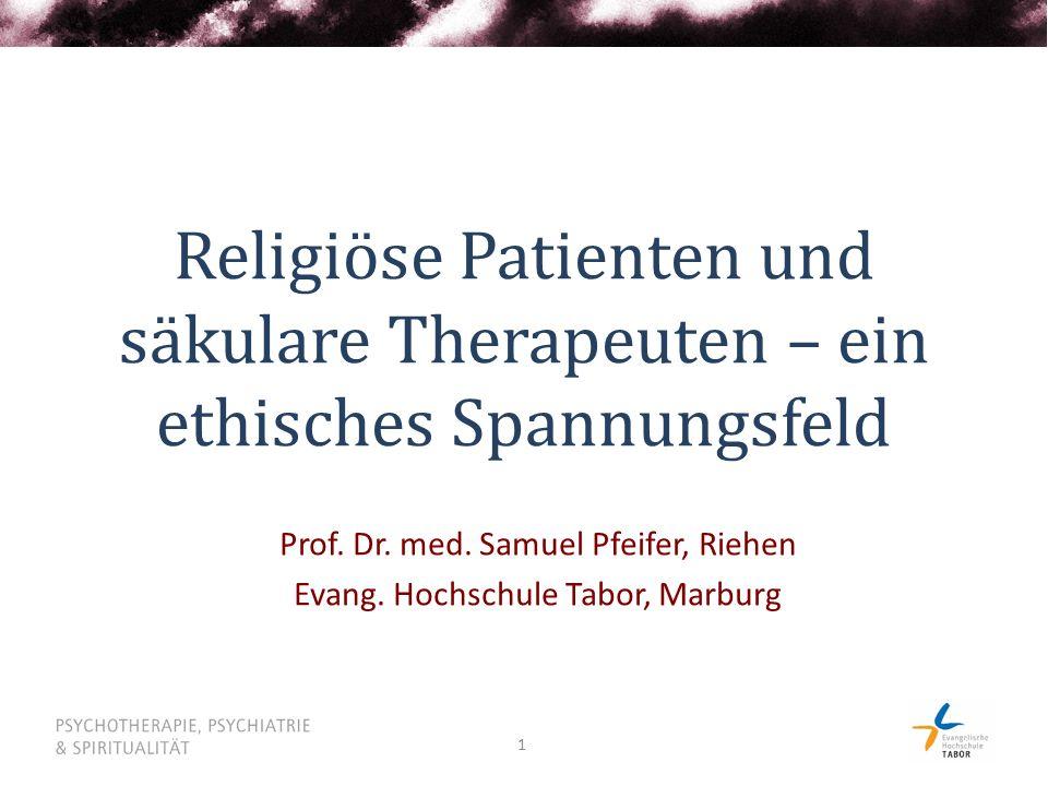 Prof. Dr. med. Samuel Pfeifer, Riehen Evang. Hochschule Tabor, Marburg