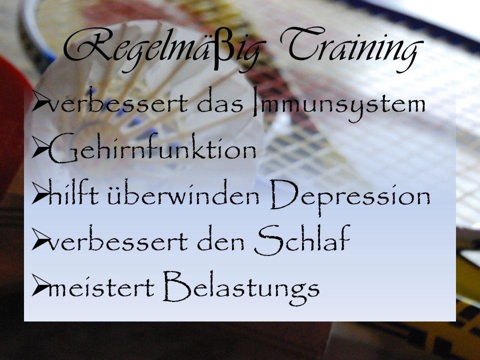 Regelmäβig Training verbessert das Immunsystem Gehirnfunktion
