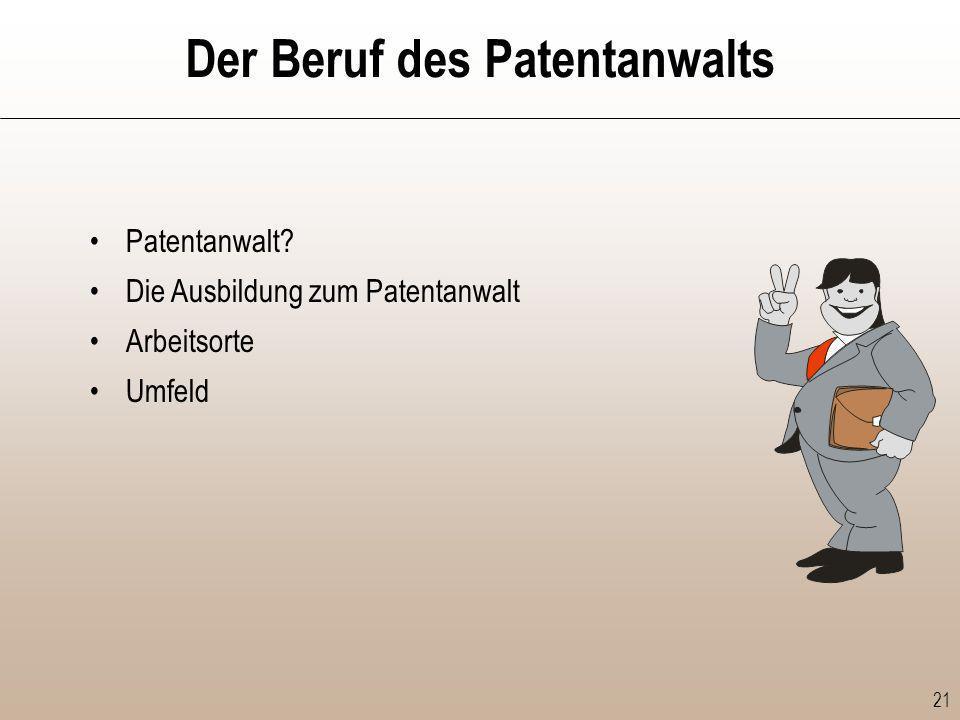 Der Beruf des Patentanwalts