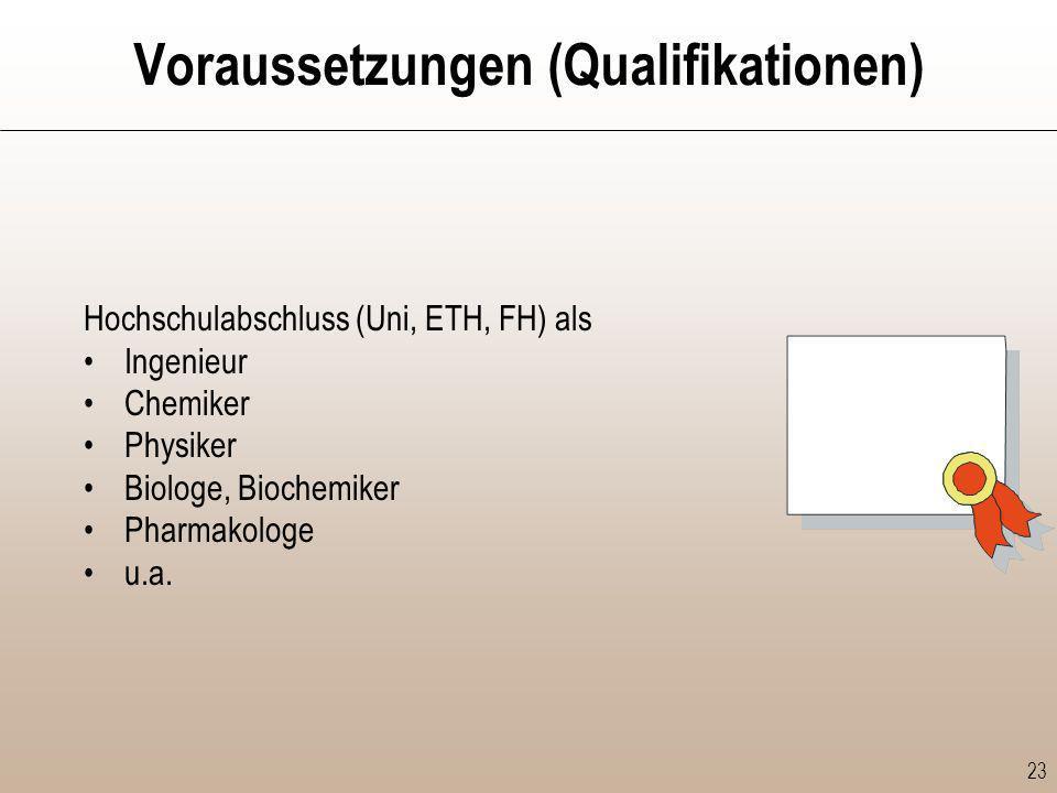 Voraussetzungen (Qualifikationen)