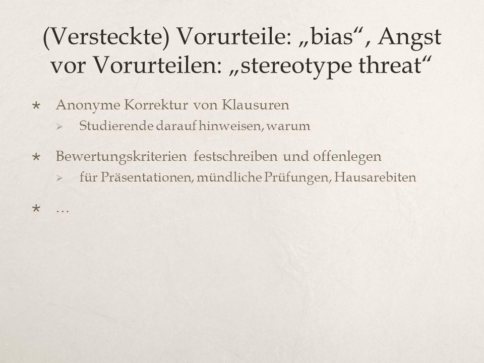 """(Versteckte) Vorurteile: """"bias , Angst vor Vorurteilen: """"stereotype threat"""
