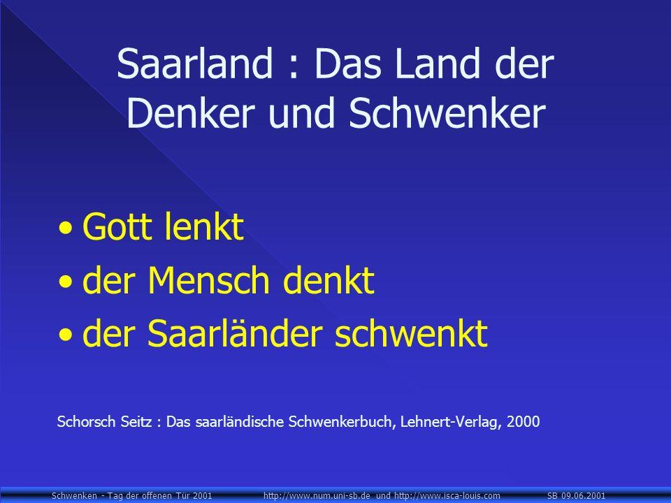 Saarland : Das Land der Denker und Schwenker
