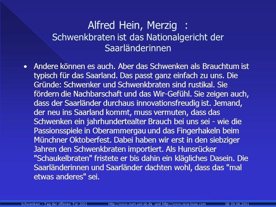 Alfred Hein, Merzig : Schwenkbraten ist das Nationalgericht der Saarländerinnen