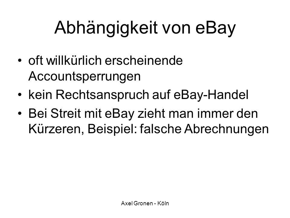 Abhängigkeit von eBay oft willkürlich erscheinende Accountsperrungen