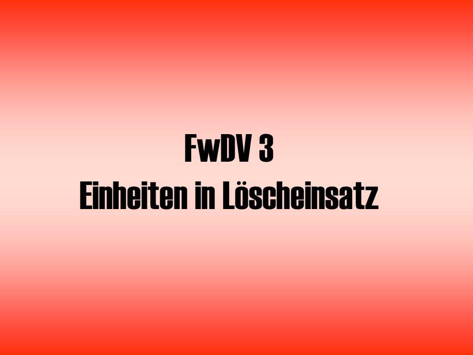 FwDV 3 Einheiten in Löscheinsatz