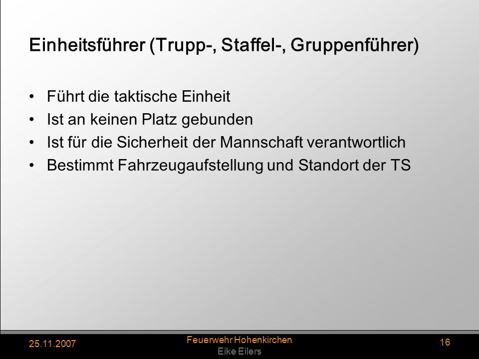 Einheitsführer (Trupp-, Staffel-, Gruppenführer)
