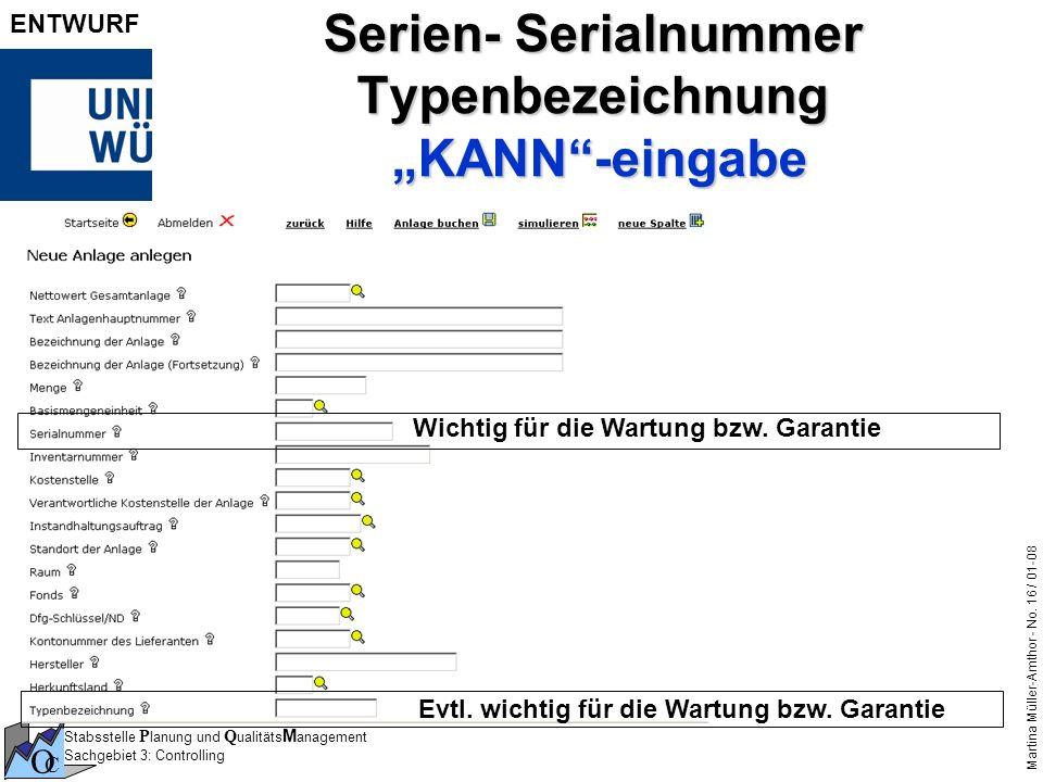 """Serien- Serialnummer Typenbezeichnung """"KANN -eingabe"""