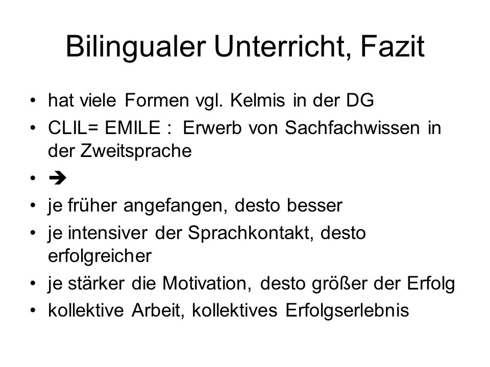 Bilingualer Unterricht, Fazit
