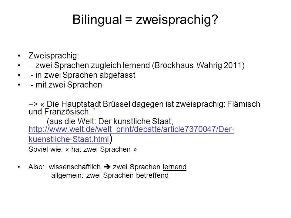 Bilingual = zweisprachig