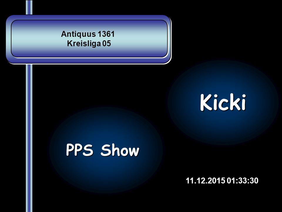 Antiquus 1361 Kreisliga 05 Kicki PPS Show 25.04.2017 12:34:27