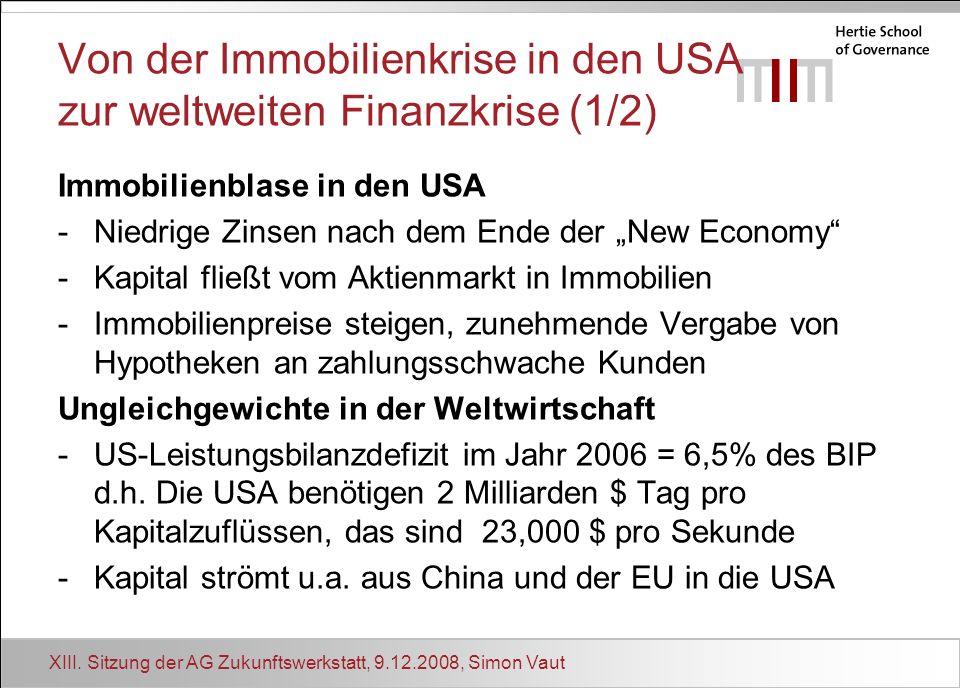 Von der Immobilienkrise in den USA zur weltweiten Finanzkrise (1/2)