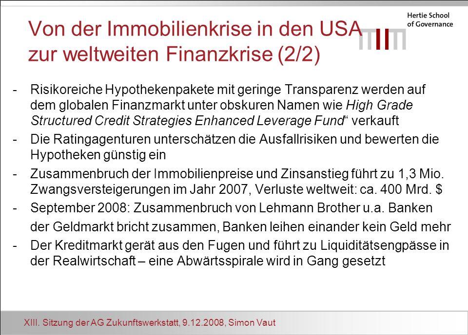 Von der Immobilienkrise in den USA zur weltweiten Finanzkrise (2/2)